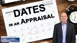Dates in Appraisal