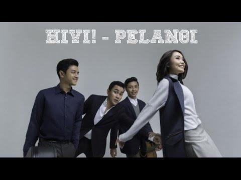 HIVI! - Pelangi (Video Lirik)