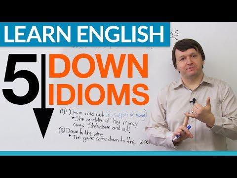 """Learn English - 5 """"DOWN"""" Idioms"""