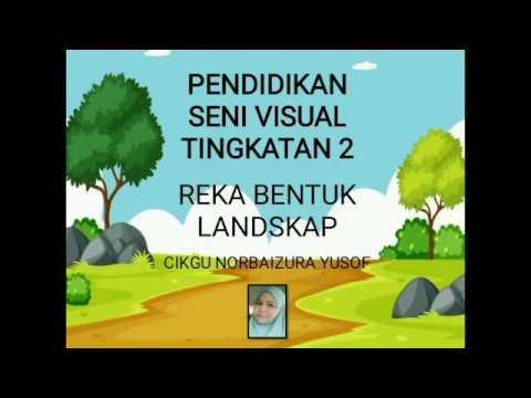 Psv Ting 2 Bab 5 Reka Bentuk Landskap Youtube