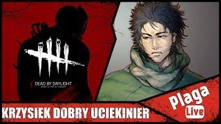 KRZYSIEK DOBRY UCIEKINIER (Dead By Daylight #52) | PlagaLive