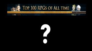 IGNs top 100 RPGs of all time : Really?