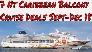 Live Cruise Ship News: Best 7 Night Balcony Caribbean Cruise Deals Sept to Dec 2018