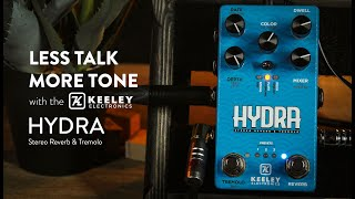 Keeley Electronics Hydra Stereo Reverb & Tremolo Demo (In Stereo - Please Use Headphones)