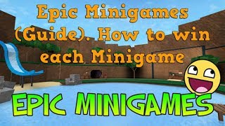 Roblox - Epic Minigames | How to win each Minigame (Guide) part 5 (Finale)