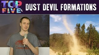 Top 5 Amazing Dust Devil Formations