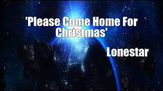 Watch Lonestar Please Come Home For Christmas video