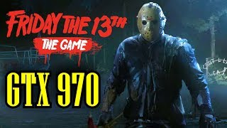 Friday the 13th The Game GTX 970 OC   1080p   FRAME-RATE TEST