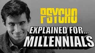 Psycho Explained For Millennials! (A Comedic Commentary)