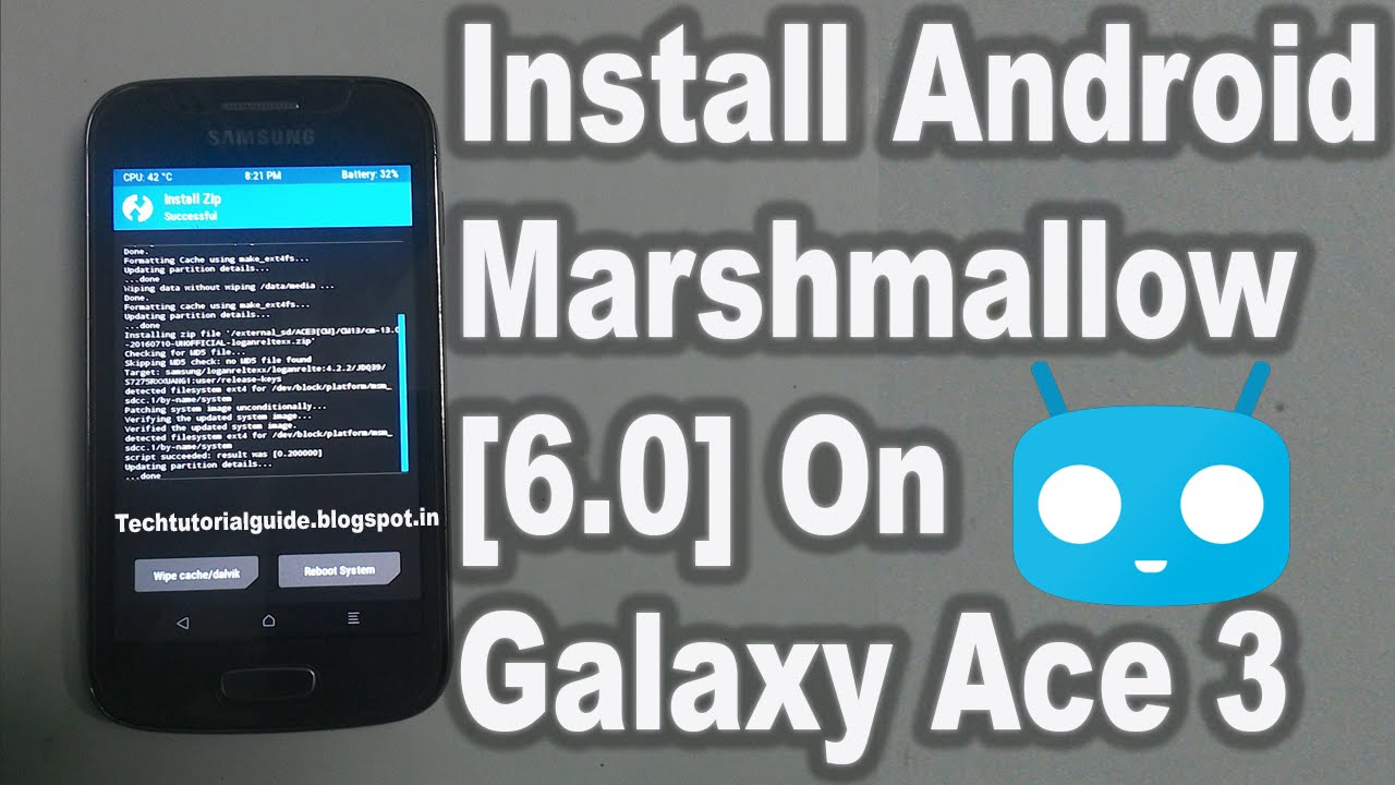 How To Install Android 6 0 Marshmallow CM13 On Galaxy Ace 3 LTE