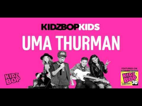 KIDZ BOP Kids - Uma Thurman (KIDZ BOP 30)