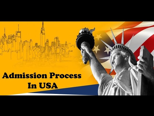 Admission Process For USA Universities