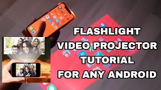 FLASHLIGHT VIDEO PROJECTOR TUTORIAL FOR ANDROID. screenshot 1
