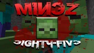 Minecraft MineZ - EP85 - A Matter of Trust
