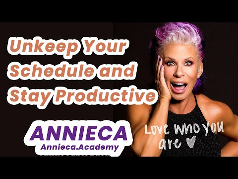 How To Unkeep Your Schedule And Stay Productive