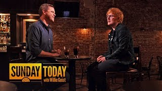 connectYoutube - How Ed Sheeran Stays Down-To-Earth As A Normal Guy | Sunday TODAY