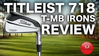 NEW TITLEIST T-MB 718 IRONS REVIEWED