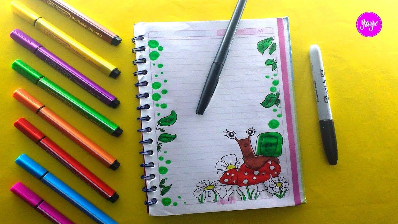 Ideas Para Marcar Cuadernos Cómo Dibujar Márgenes Dibujos Para Niños Yaye