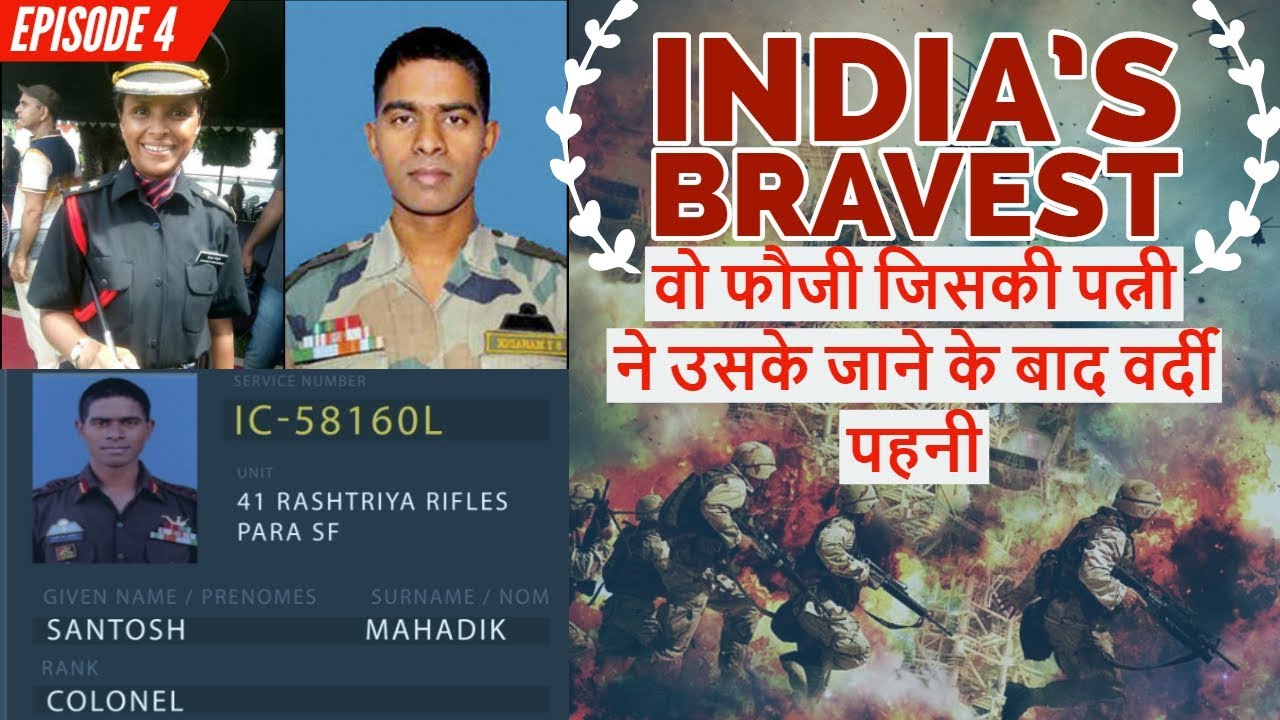 Download Story of Brave Col Santosh Mahadik and His Wife   India's Bravest Ep#4