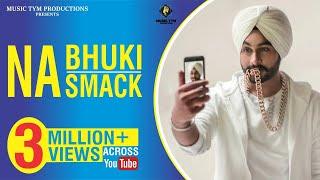 Official Song - Na Bhuki Na Smack | Simar Gill |  Latest Punjabi Songs 2018 | Music Tym