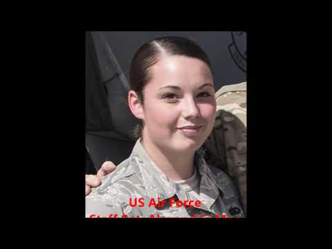Tribute To Our Fallen Soldiers - USAF Staff Sgt. Alexandria Mae Morrow, 25, of Dansville, New York.