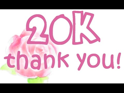 20k thank you woow youtube