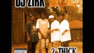 DJ Zirk - 2 Thick (original)