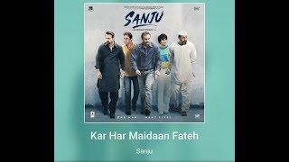 Sanju Kar Har Maidaan Fateh/ kar har maidan fateh/ sanju song/sanju movie songs,