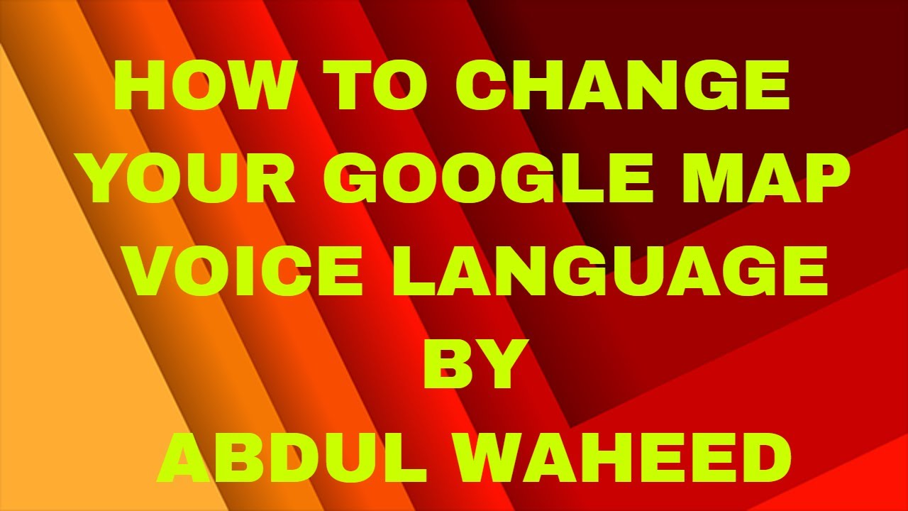 Change Voice For Google Maps on