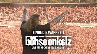 Böhse Onkelz - Finde die Wahrheit (Live am Hockenheimring 2014)