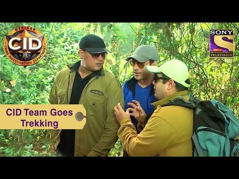 Your Favorite Character | CID Team Goes For Trekking | CID