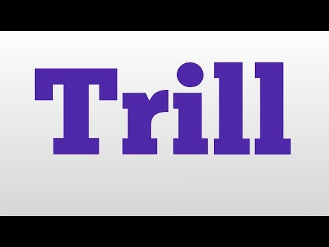 Trill meaning and pronunciation
