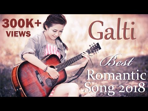 Ek Galti | |My Mistake | Best Romantic Song | New Hindi Song 2017-18