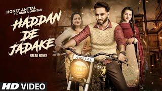 Haddan De Jadake Honey Anttal Gurlez Akhtar Free MP3 Song Download 320 Kbps