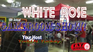 #811 WHITE ROSE GAMEROOM SHOW 2014 - Pinball Heaven! York PA - TNT Amusements