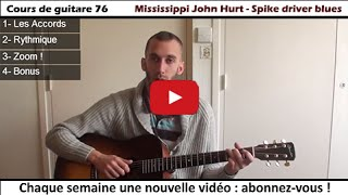 Cours de guitare | Mississippi John Hurt - Spike driver blues (+PDF)