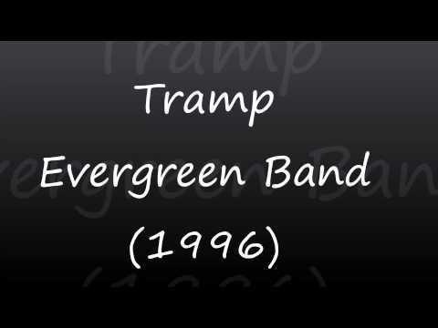 Tramp Evergreen Band [1996] - Album