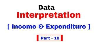 Data Interpretation Shortcuts based on Income Expenditure for  Bank PO | In Hindi Part 10