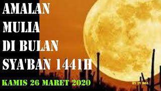 Gambar cover NIAT PUASA SYA'BAN 1441H 26 MARET 2020 !!! RABU MALAM KAMIS !!! SAATNYA QHADA PUASA TERTINGGAL
