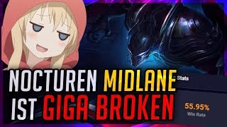 Nocturne Midlane ist GIGA BROKEN! 55% Winrate LOL [League of Legends]
