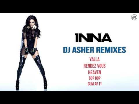 INNA - Dj Asher Remixes
