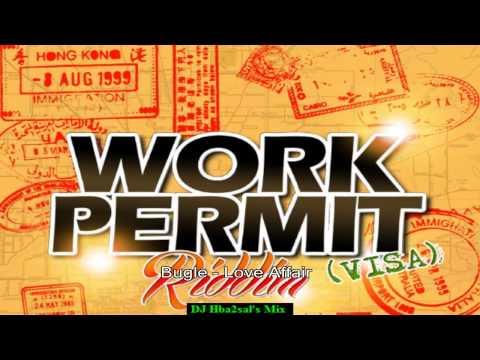 Work Permit Riddim Mix ( May 2014) (Promo)