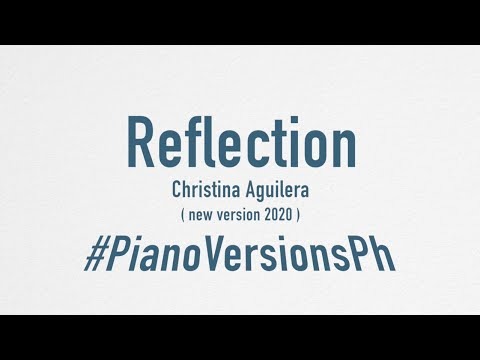 Reflection ( Christina Aguilera ) New Version 2020, Karaoke Piano Pro Quality
