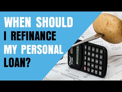 When To Refinance A Personal Loan