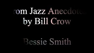 Jazz Anecdotes - 04 Bessie Smith