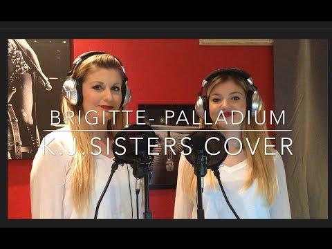 Brigitte - Palladium (K.J.SISTERS COVER)