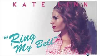 Kate Linn Ring my bell