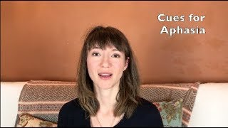 Seven Aphasia Cueing Tips