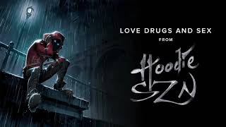 A Boogie Wit Da Hoodie - Love Drugs and Sex [ Audio]