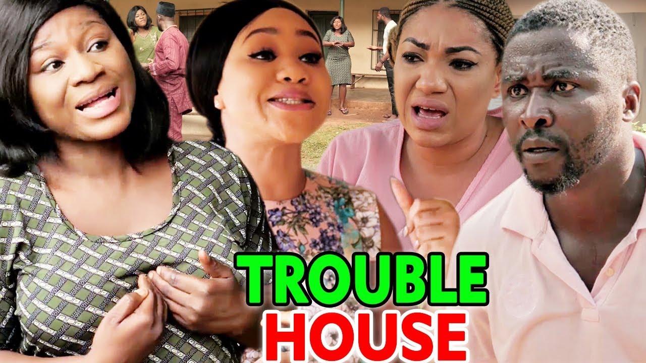 TROUBLE HOUSE SEASON 7&8 - (New Movie) 2019 Latest ...